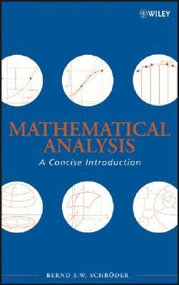 Mathematical Analysis By Schroder, Bernd S.
